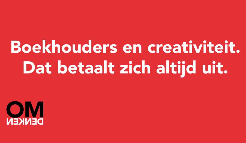 Boekhouders en creativiteit. Dat betaalt zich altijd uit.