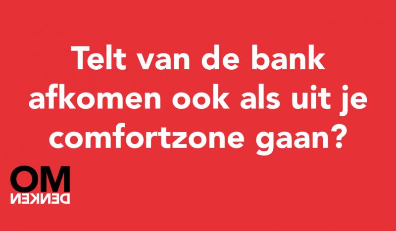 Telt van de bank afkomen ook als uit je comfortzone gaan?