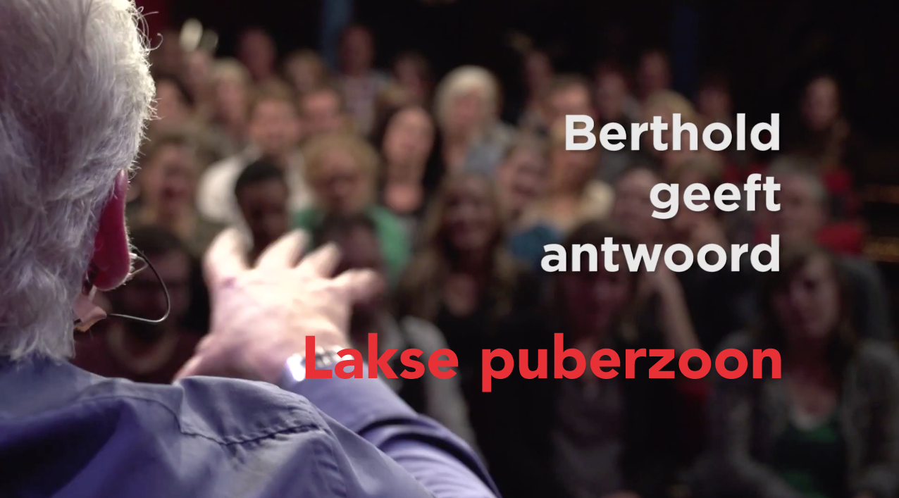 Berthold geeft antwoord: lakse puberzoon