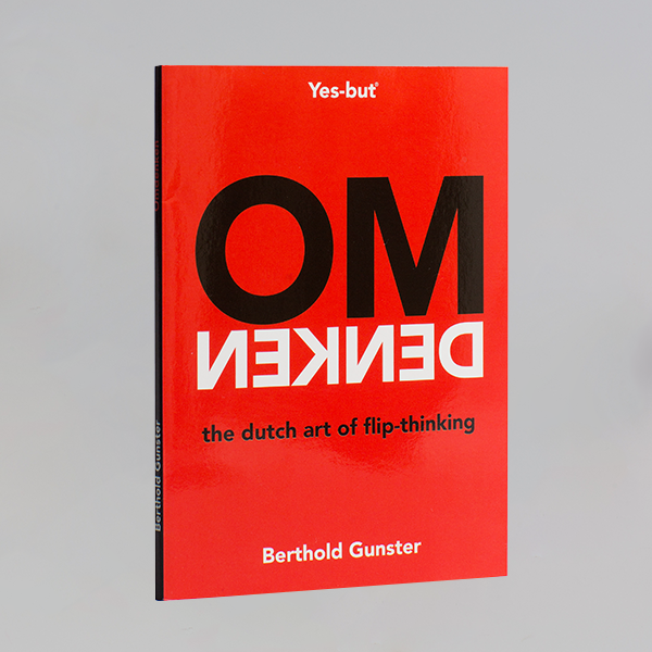 Omdenken – the Dutch art of flip-thinking
