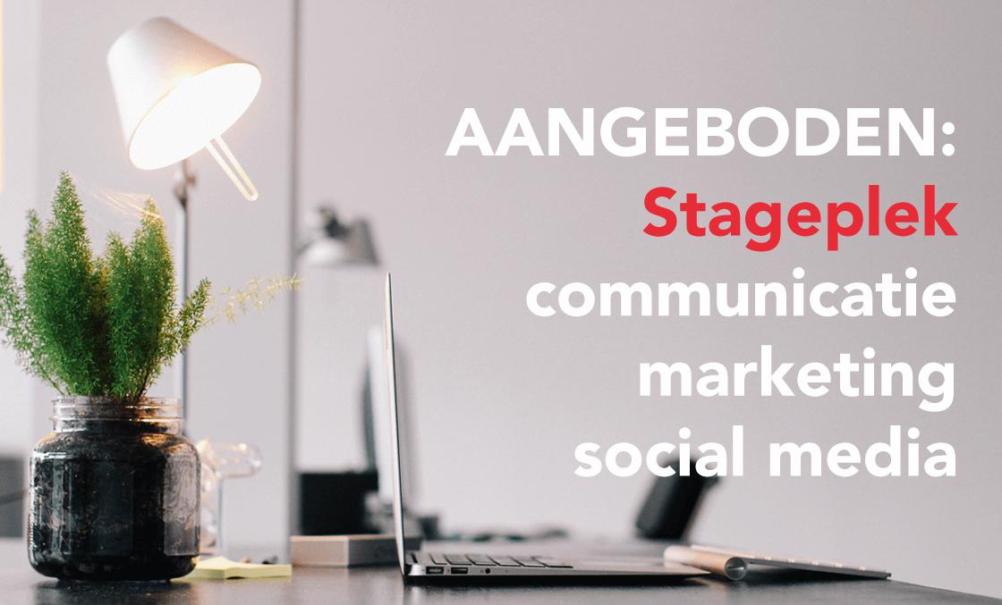 Aangeboden: communicatie, marketing & social media stage